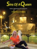 http://www.amazon.com/Sins-Queen-Italian-Appetizers-Desserts/dp/1432762060/ref=sr_1_1?s=books&ie=UTF8&qid=1326758668&sr=1-1