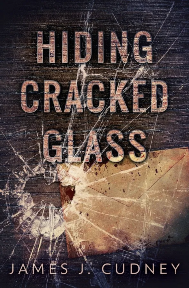 Hiding Cracked Glass by James Cudney
