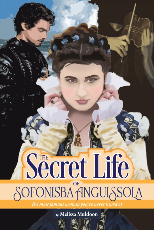 The Secret Life of Sofonisba Anguissola